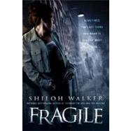 Fragile by Walker, Shiloh (Author), 9780425225790