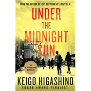 Under the Midnight Sun by Higashino, Keigo, 9781250105790