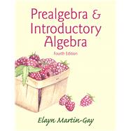 Prealgebra & Introductory Algebra by Martin-Gay, Elayn El, 9780321955791