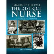 The District Nurse by Cohen, Susan, 9781473875791