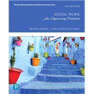 Social Work An Empowering Profession by DuBois, Brenda L.; Miley, Karla Krogsrud, 9780134695792