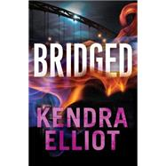 Bridged by Elliot, Kendra, 9781477825792