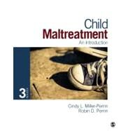 Child Maltreatment : An Introduction by Cindy L. Miller-Perrin, 9781452205793