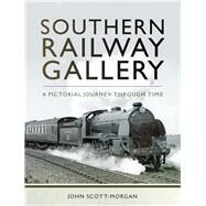 Southern Railway Gallery by Scott-morgan, John, 9781473855793