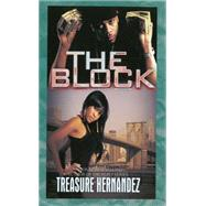 The Block by Hernandez, Treasure, 9781601625793