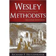 Wesley and the People Called Methodists by Heitzenrater, Richard P., 9781630885793