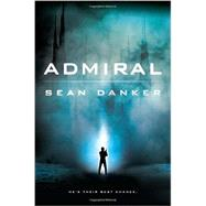 Admiral by Danker, Sean, 9780451475794