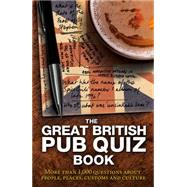 The Great British Pub Quiz Book: More Than 1, 000 Questions by Carlton Books Uk, 9781780975795