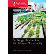 Routledge Handbook of the History of Sustainability by Caradonna; Jeremy, 9781138685796