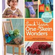 Sock Yarn One-Skein Wonders : 101 Patterns That Go Way Beyond Socks! by DURANT JUDITH (ED), 9781603425797