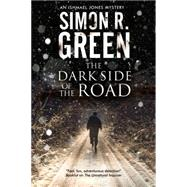 The Dark Side of the Road by Green, Simon R., 9781847515797