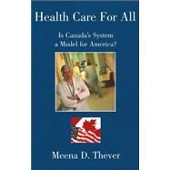 Health Care for All by Thever, Meena D., 9781413405798