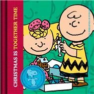 Christmas Is Together-time by Schulz, Charles M., 9781604335798
