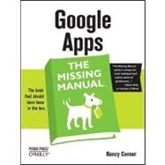 Google Apps: The Missing Manual by Editorial Team, Missing, 9780596515799