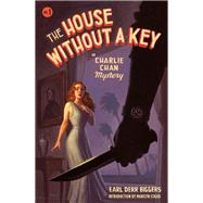 The House Without a Key: Charlie Chan Mystery by Biggers, Earl Derr, 9780897335799