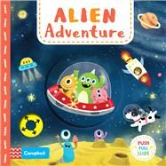 Alien Adventure by Huang, Yu-Hsuan, 9781509835799