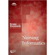 Nursing Informatics: Scope and Standards of Practice by American Nurses Association, 9781558105799