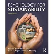 Psychology for Sustainability: 4th Edition by Scott; Britain A., 9781848725799
