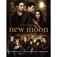 New Moon: The Official Illustrated Movie Companion by Vaz, Mark Cotta, 9780316075800