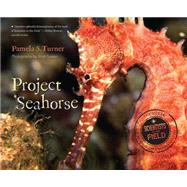 Project Seahorse by Turner, Pamela S.; Tuason, Scott, 9780544225800