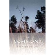 The Commons by Collis, Stephen, 9780889225800