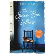The Spice Box Letters A Novel by Makis, Eve, 9781250095800
