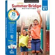 Summer Bridge Activities K-1 by Summer Bridge Activities, 9781483815800