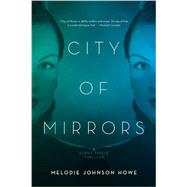 City of Mirrors by Johnson-Howe, Melodie, 9781605985800