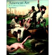 American Art A Cultural History by Bjelajac, David; Laurence, King Pu, 9780131455801