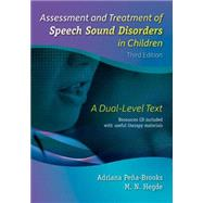 Assessment and Treatment of Speech Sound Disorders in Children: A Dual-Level Text�3rd ed, (13968) by Pe�a-brooks, Adriana; Hegde, M. N., 9781416405801