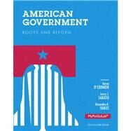 American Government Roots and Reform, 2012 Election Edition by O'Connor, Karen J.; Sabato, Larry J.; Yanus, Alixandra B., 9780205865802