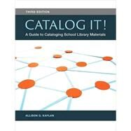 Catalog It! by Kaplan, Allison G., 9781440835803