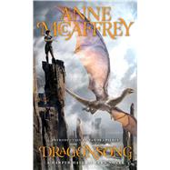 Dragonsong by McCaffrey, Anne; Pierce, Tamora, 9781481425803