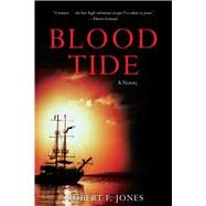 Blood Tide by Jones, Robert F., 9781632205803