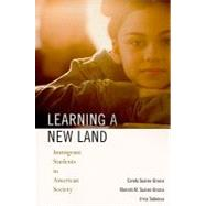 Learning a New Land: Immigrant Students in American Society by Suarez-Orozco, Carola, 9780674045804
