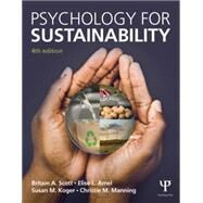 Psychology for Sustainability: 4th Edition by Scott; Britain A., 9781848725805