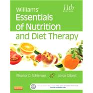 Williams' Essentials of Nutrition and Diet Therapy by Schlenker, Eleanor, 9780323185806