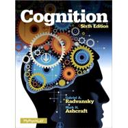 Cognition by Ashcraft, Mark H.; Radvansky, Gabriel A., 9780205985807
