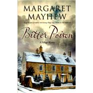 Bitter Poison by Mayhew, Margaret, 9780727885807