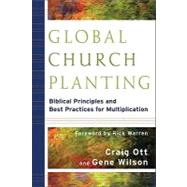 Global Church Planting by Ott, Craig, 9780801035807