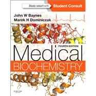 Medical Biochemistry by Baynes, John W., Ph.D., 9781455745807