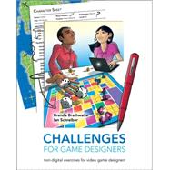 Challenges For Game Designers by Brathwaite,Brenda, 9781584505808