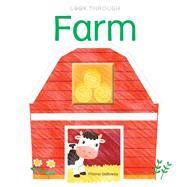 Look Through: Farm by Galloway, Fhiona, 9781626865808