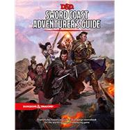 Sword Coast Adventurer's Guide by WIZARDS RPG TEAM, 9780786965809