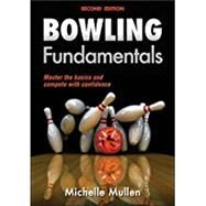 Bowling Fundamentals by Mullen, Michelle, 9781450465809
