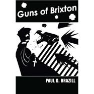 Guns of Brixton by Brazill, Paul D., 9781907565809