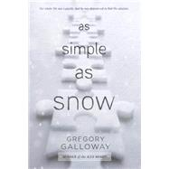 As Simple As Snow by Galloway, Gregory, 9780147515810