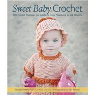 Sweet Baby Crochet by Powers, Sandy; Renaud, Tara, 9781416245810
