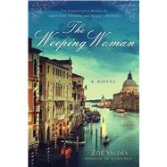 The Weeping Woman by Valdes, Zoe; Frye, David, 9781628725810