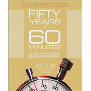 Fifty Years of 60 Minutes by Fager, Jeff, 9781501135811